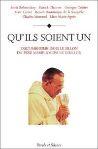 Galabria.be Qu'ils soient un. L'oecuménisme dans le sillon du Père Marie-Joseph Le Guillou Image