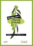Collectif - Que faire avec de l'huile d'olive ?.