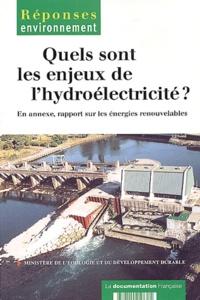 Collectif - Quels sont les enjeux de l'hydroélectricité ?.