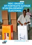 Collectif - RDC : Enjeux et portraits autour d'un enlisement électoral.