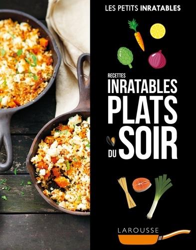 Recettes inratables plats du soir - 9782035939159 - 4,99 €