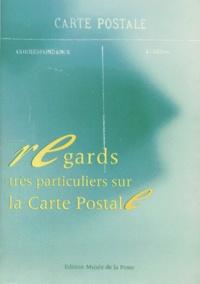 Collectif - REGARDS TRES PARTICULIERS SUR LA CARTE POSTALE. - 27 octobre 1992, 30 janvier 1993.