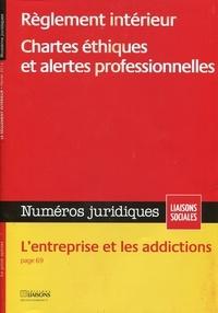 Collectif - Règlement intérieur - Chartes éthiques et alertes professionnelles..