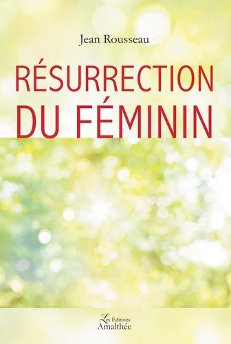 Résurrection du féminin