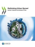 Collectif - Rethinking Urban Sprawl - Moving Towards Sustainable Cities.