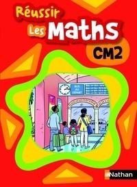 Collectif - Réussir les maths CM2 Livre élève.
