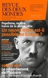 Collectif - Revue des deux Mondes Décembre 2019 : L'accession au pouvoir d'Hitler.