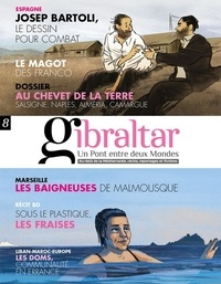 Collectif - Revue gibraltar n° 8 - Un Pont entre deux Mondes 2020.