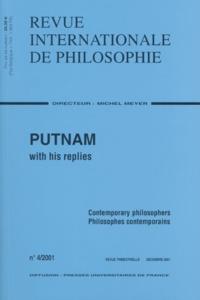 Collectif - Revue internationale de philosophie N° 4 Décembre 2001 : Putnam with his replies. - Contemporary philosophers.