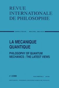 Revue Internationale de Philosophie Volume 54 N° 212 Juin 2000 : La mécanique quantique.pdf