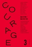 Collectif - Revue le courage n°3 - Age d'or / Age de fer.