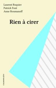 Collectif et Laurent Ruquier - Rien à cirer.