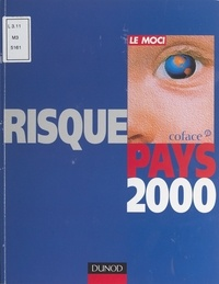 Collectif et  Compagnie française d'assuranc - Risque pays 2000 - Europe, Amériques, Asie, Afrique du Nord et Moyen-Orient, Afrique subsaharienne : 142 pays à la loupe.