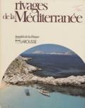 Collectif - Rivages de la Méditerranée.