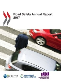 Collectif - Road Safety Annual Report 2017.