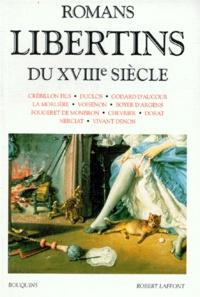 Collectif et Raymond Trousson - Romans libertins du XVIIIe siècle.
