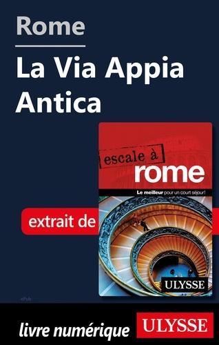 Rome - La Via Appia Antica