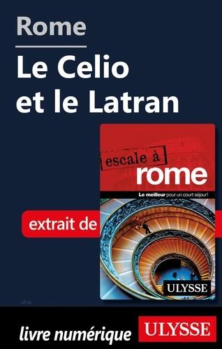 Rome - Le Celio et le Latran
