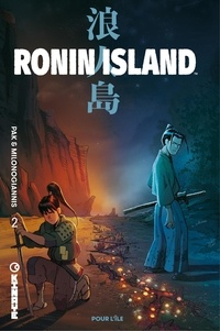 Collectif - Ronin Island - tome 2.