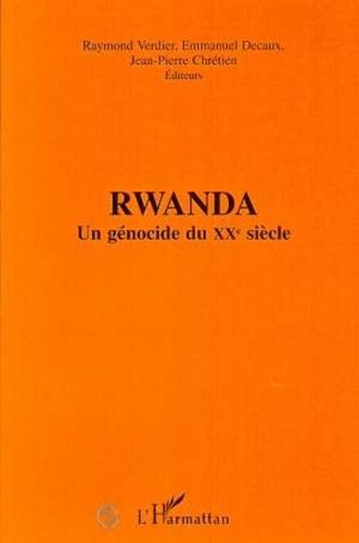 Collectif - Rwanda - Un génocide du XXe siècle, [contributions du colloque international, 16-17 juin 1995, Institut des hautes études sur la justice, Paris].