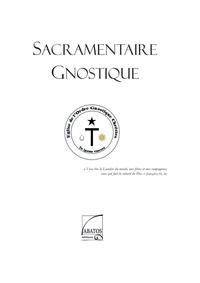 Collectif - Sacramentaire gnostique.