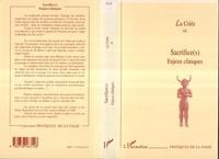 Collectif - Sacrifice(s) - Enjeux cliniques.