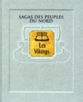 Collectif - Sagas des peuples du Nord - Les Viking.