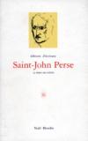 Collectif - SAINT-JOHN PERSE OU LE METISSAGE.