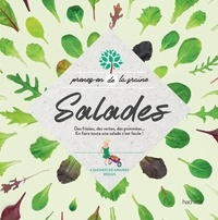 Collectif - Salades - Des frisées, des vertes, des pommées...En faire toute une salade c'est facile!.