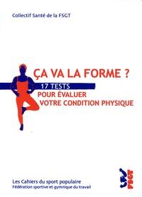 Collectif santé de la FSGT - Ca va la forme ? - 17 tests pour évaluer votre condition physique.