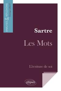 Sartre, Les Mots - Lécriture de soi.pdf
