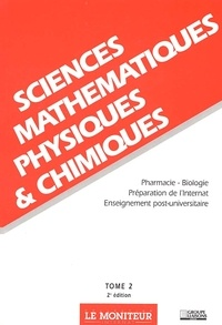 Collectif - Sciences mathématiques, physiques & chimiques.