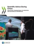 Collectif - Scientific Advice During Crises - Facilitating Transnational Co-operation and Exchange of Information.