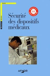 Sécurité des dispositifs médicaux. 2 volumes.pdf