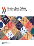Collectif - Services Trade Policies and the Global Economy.