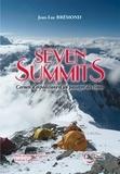 Collectif - Seven summits - Carnets d'expéditions d'un passager des cimes.