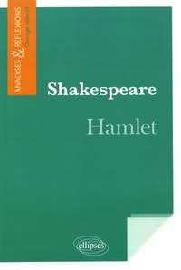 Collectif - Shakespeare, Hamlet.