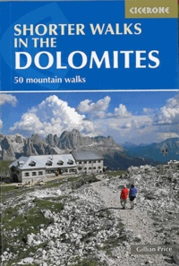 Collectif - Shorter walks in the Dolomites.