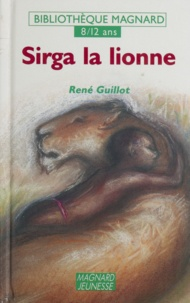 Collectif - Sirga la lionne.