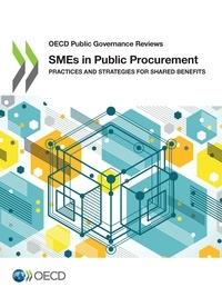 Collectif - SMEs in Public Procurement - Practices and Strategies for Shared Benefits.