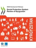 Collectif - Social Protection System Review of Kyrgyzstan.