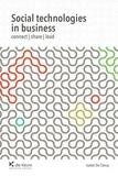 Collectif et Isabel De Clercq (dir.) - Social Technologies in Business - Connect, Share, Lead.