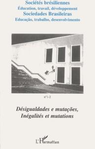 Sociétés brésiliennes N° 1-2 Décembre 2000-Juin 2001 : Inégalités et mutations. - Edition français-espagnol.pdf