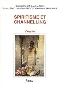 SPIRITISME ET CHANNELLING