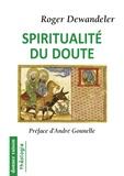 Collectif - Spiritualité du doute.