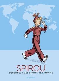 Collectif - Spirou, défenseur des droits de l'homme.