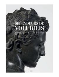 Splendeurs de Volubilis - Bronzes antiques du Maroc et de Méditerranée.pdf