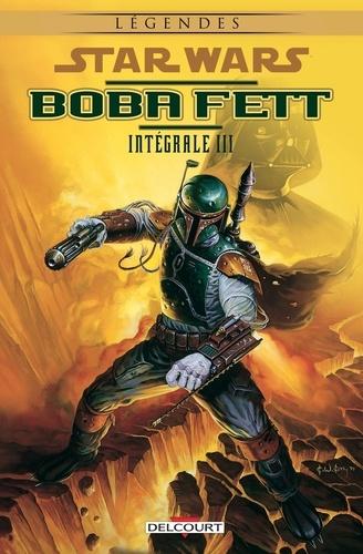 Collectif - Star Wars - Boba Fett - Intégrale Volume 3.