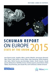 Collectif - State of the Union Schuman report 2015 on Europe.