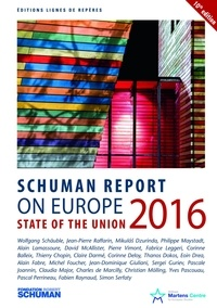 Collectif - State of the Union Schuman report 2016 on Europe.